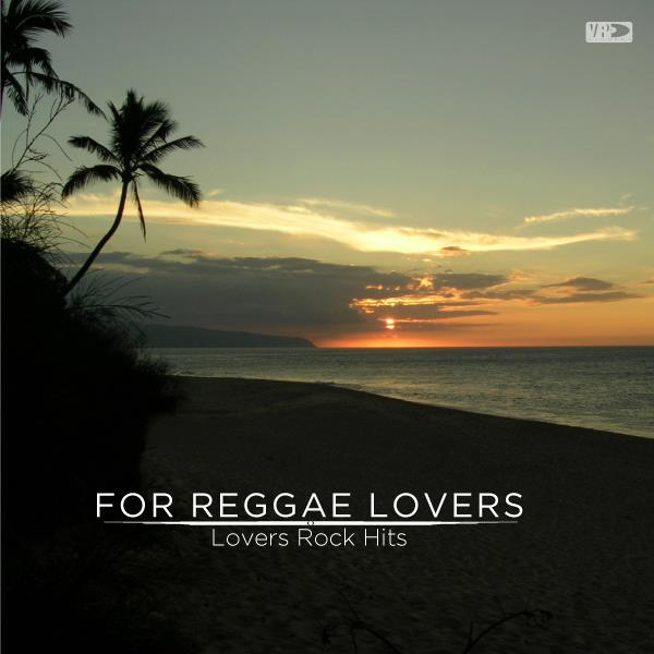 For Reggae Lovers: Lovers Rock Hits (VP Records)